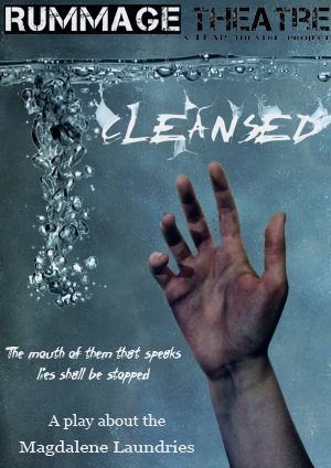 Cleansed, a play about the Magdalene Laundries
