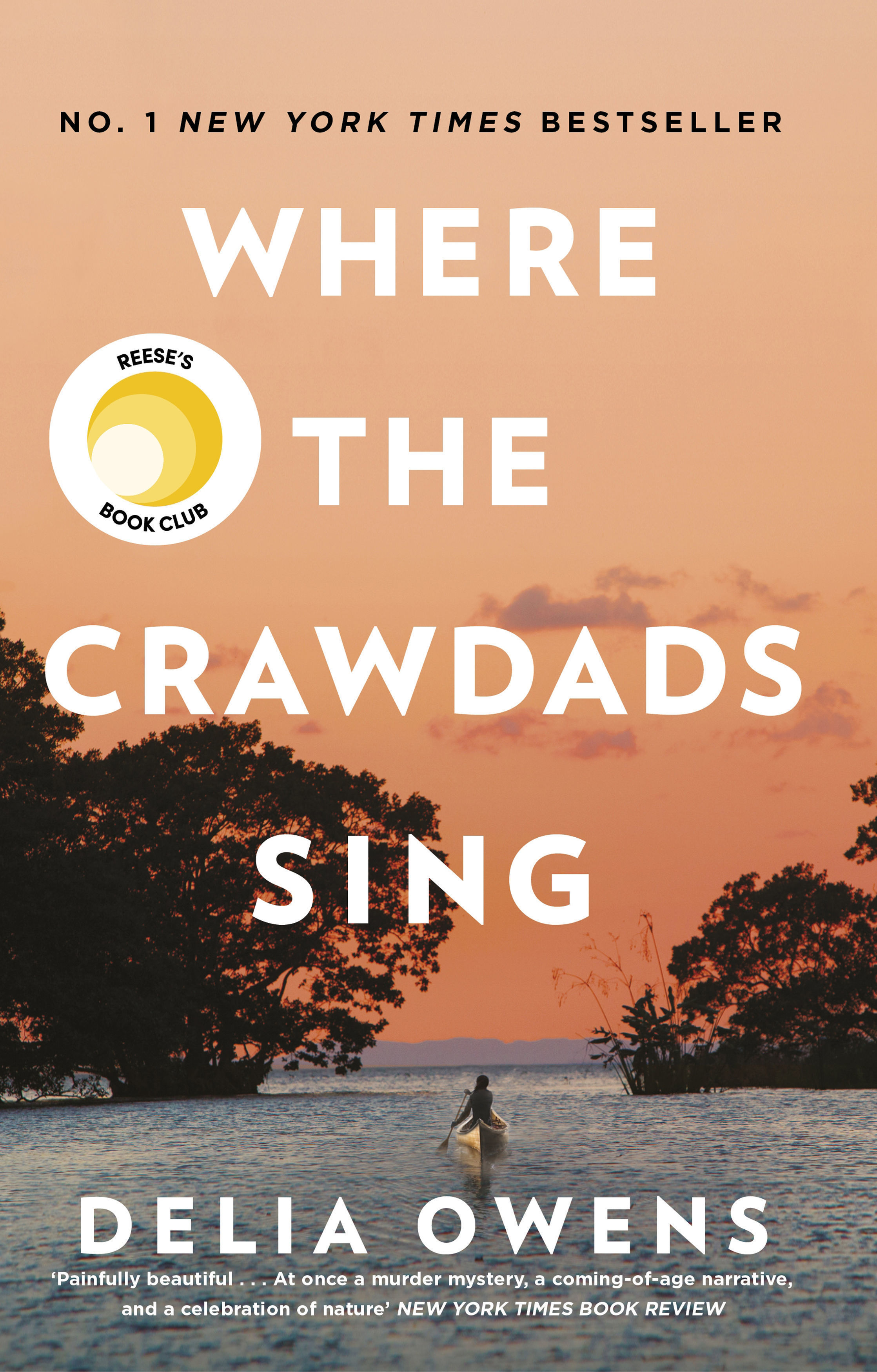 Book Cover Handout of  Where The Crawdads Sing by Delia Owens. See PA Feature BOOK Reviews. Picture credit should read: PA Photo/Corsair. WARNING: This picture must only be used to accompany PA Feature BOOK Reviews.